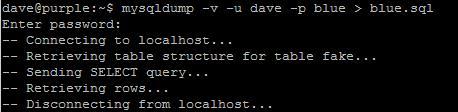 "The Output from ""mysqldump -u -p blue > /home/dave/blue.sql"""